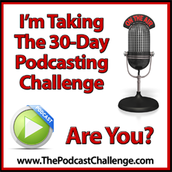 30-Day Podcasting Challenge